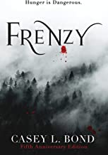 Frenzy (Fifth Anniversary Edition) (The Frenzy Series)