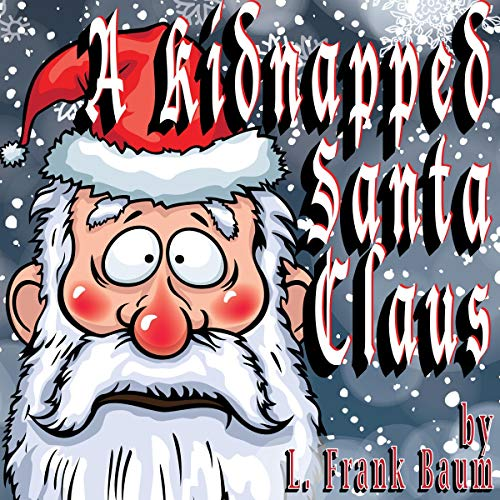 A Kidnapped Santa Claus [Classic Tales Edition] cover art