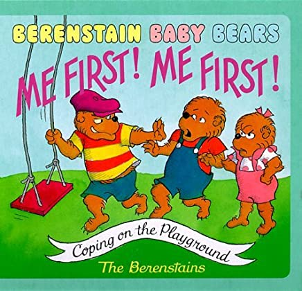Berenstain Baby Bears Me First! Me First! by Stan Berenstain (2000-03-28)