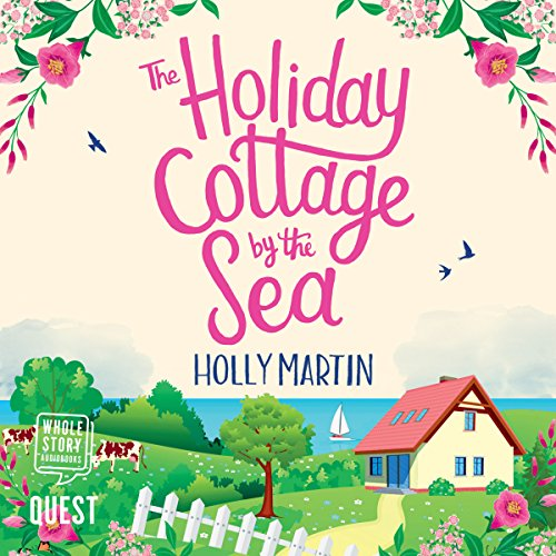The Holiday Cottage by the Sea cover art