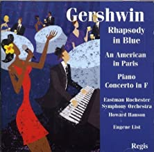 Gershwin Rhapsody in Blue, American in Paris and Piano Concerto in F by Eugene List, Eastman Rochester Orchestra, Minneapolis Symphony Orchestra