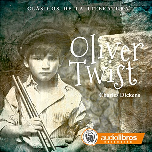 Oliver Twist [Spanish Edition] audiobook cover art
