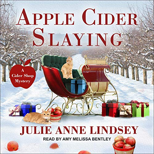 Apple Cider Slaying: Cider Shop Mystery Series, Book 1