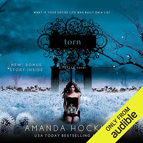 Torn     Trylle Trilogy, Book 2              By:                                                                                                                                 Amanda Hocking                               Narrated by:                                                                                                                                 Therese Plummer                      Length: 8 hrs and 57 mins     825 ratings     Overall 4.4