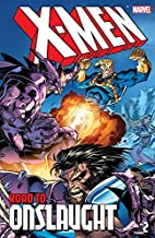 X-Men: The Road To Onslaught Vol. 2: The Road to Onslaught Volume 2 (X-Men: Road to Onslaught (1996))
