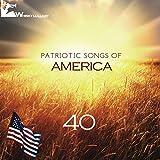 40 Patriotic Songs of America