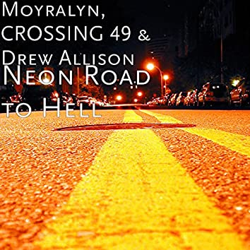 Neon Road to Hell