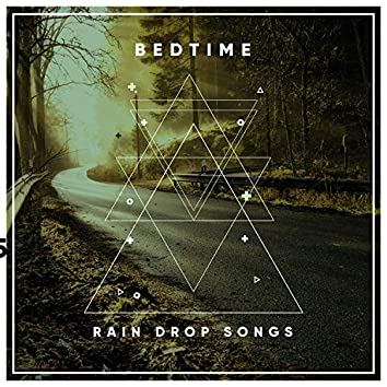 #12 Bedtime Rain Drop Songs