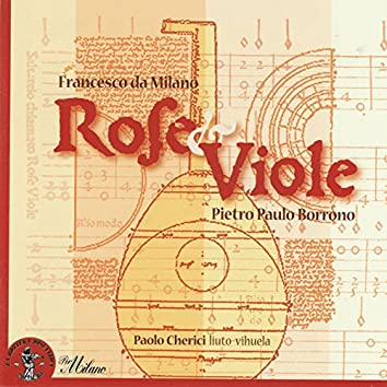 Pietro Paulo Borrono & Francesco da Milano: Rose e viole (Francesco Canova da Milano)