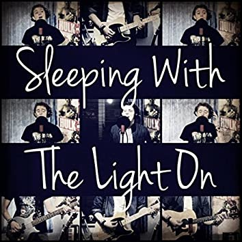 Sleeping With The Light On
