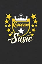 Queen Susie: First Name Funny Sayings Personalized Customized Names Women Girl Mother's day Gift Notebook Journal