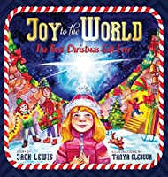 Joy to the World: The Best Christmas Gift Ever (Reason for the Season)