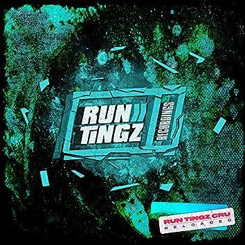 Run Tingz Cru Reloaded