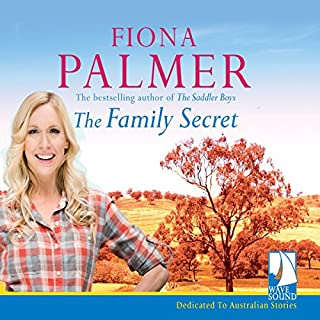 The Family Secret                   By:                                                                                                                                 Fiona Palmer                               Narrated by:                                                                                                                                 Danielle Baynes                      Length: 9 hrs and 3 mins     18 ratings     Overall 4.8