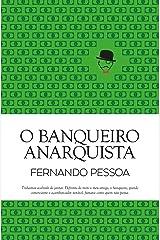 O Banqueiro Anarquista (Portuguese Edition) Kindle Edition
