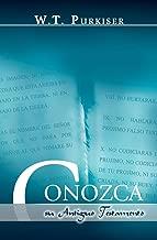 CONOZCA SU ANTIGUO TESTAMENTO (Spanish: Know your Old Testament) (Spanish Edition)