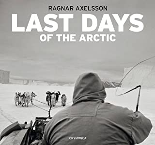 Axelsson, R: Last days of the Arctic