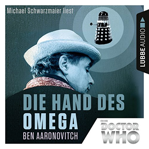 Die Hand des Omega     Doctor Who Romane              By:                                                                                                                                 Ben Aaronovitch                               Narrated by:                                                                                                                                 Michael Schwarzmaier                      Length: 4 hrs and 39 mins     Not rated yet     Overall 0.0