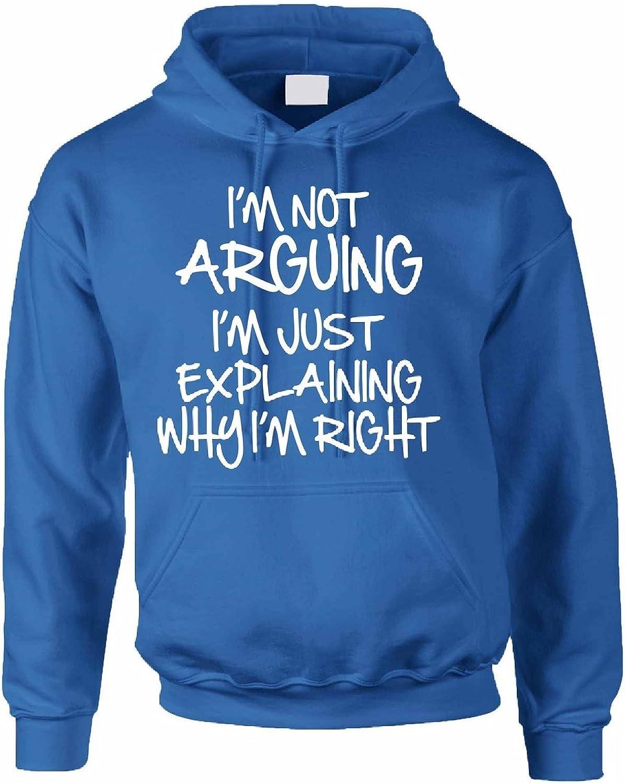 Allntrends Adult Hoodie Sweatshirt I'm Not Arguing Just Explaining I'm Right