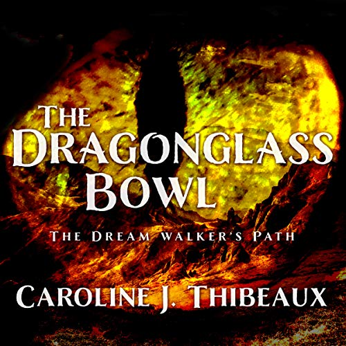 The Dragonglass Bowl cover art