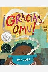 ¡Gracias, Omu! (Thank You, Omu!) (Spanish Edition) Hardcover