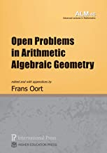 Open Problems in Arithmetic Algebraic Geometry (vol. 46 of the Advanced Lectures in Mathematics series)