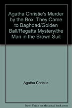 Agatha Christie's Murder by the Box: They Came to Baghdad/Golden Ball/Regatta Mystery/the Man in the Brown Suit