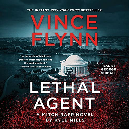 Lethal Agent Audiobook By Vince Flynn, Kyle Mills cover art