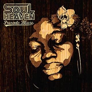 soul heaven presents blaze