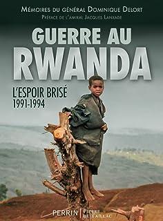 Guerre au Rwanda. L'espoir brisé