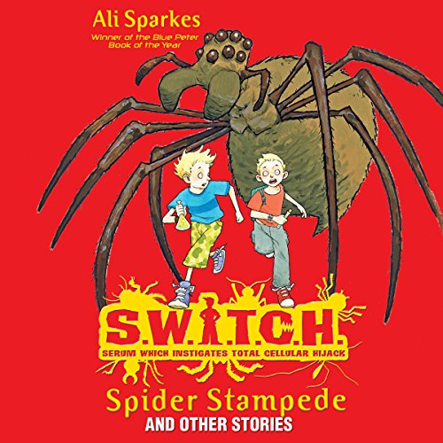 S.W.I.T.C.H.: Spider Stampede and Other Stories audiobook cover art
