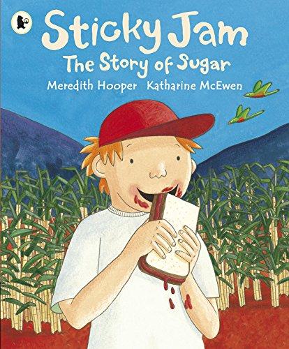 Sticky Jam: The Story of Sugar