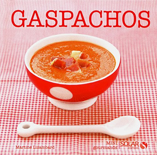 GASPACHOS - MINI GOURMANDS