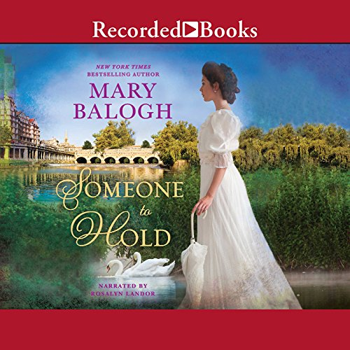 Someone to Hold     A Westcott Novel, Book 2              By:                                                                                                                                 Mary Balogh                               Narrated by:                                                                                                                                 Rosalyn Landor                      Length: 11 hrs and 14 mins     17 ratings     Overall 4.6