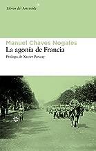 La agonía de Francia (Spanish Edition)