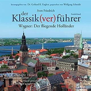 Wagner: Der fliegende Holländer (Der Klassik(ver)führer - Sonderband) Titelbild