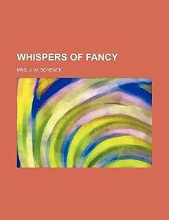 Whispers of Fancy