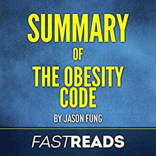 Summary of The Obesity Code by Jason Fung cover art