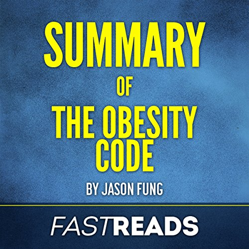 Page de couverture de Summary of The Obesity Code by Jason Fung