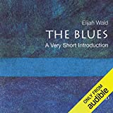 The Blues: A Very Short Introduc...