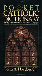 Pocket Catholic Dictionary: Abridged Edition of Modern Catholic Dictionary