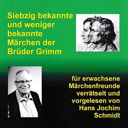 Siebzig bekannte und weniger bekannte Märchen der Brüder Grimm - verrätselt Titelbild