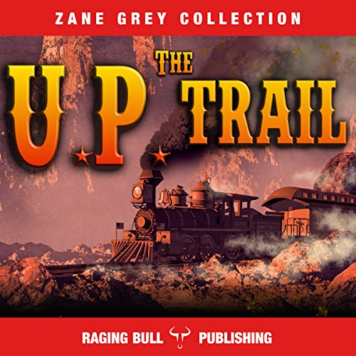 The UP Trail (Annotated) audiobook cover art