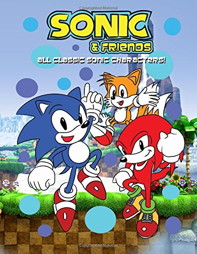 Sonic & Friends Coloring Book: All Classic Sonic Characters!: Volume 2