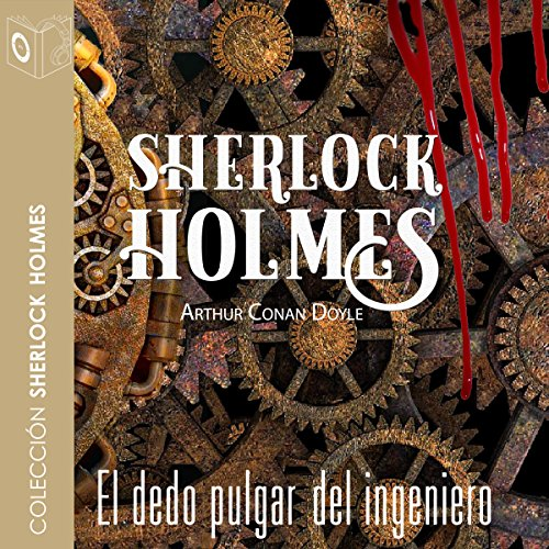El dedo pulgar del ingeniero [The Engineer's Thumb] audiobook cover art