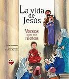 La Vida De Jesús. Versos Para Mis Nietos (Fc (ppc))