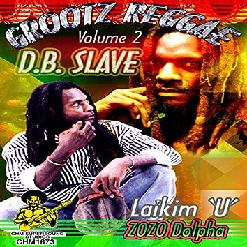 Grootz Reggae Vol. 2