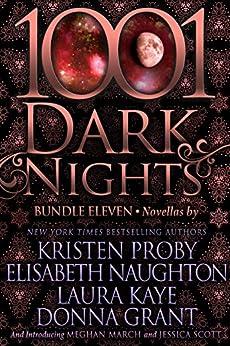 1001 Dark Nights: Bundle Eleven by [Kristen Proby, Elisabeth Naughton, Laura Kaye, Donna Grant, Meghan March, Jessica  Scott]
