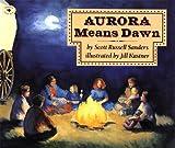 Aurora Means Dawn (Aladdin Picture Books)