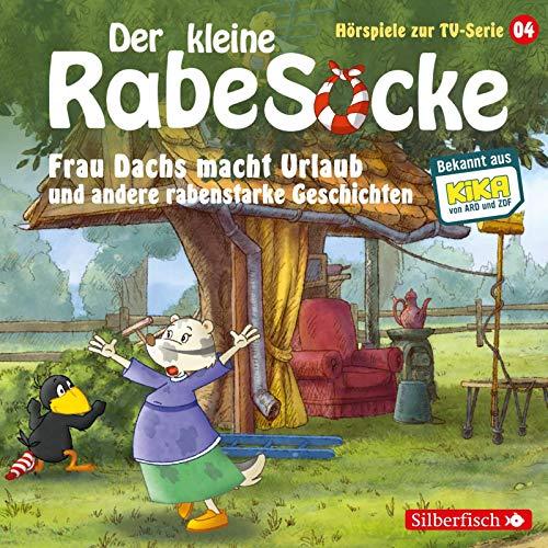 Frau Dachs macht Urlaub, Ein Tanzkleid für Frau Dachs, Rette sich, wer kann! (Der kleine Rabe Socke - Hörspiele zur TV Serie 4): 1 CD